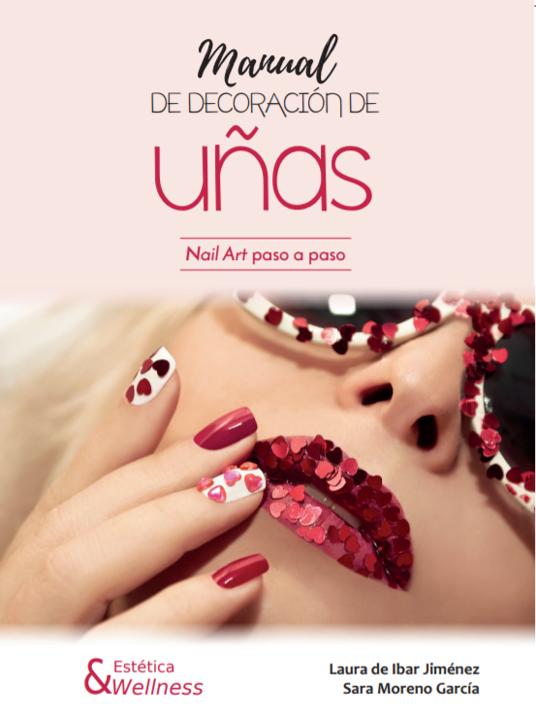 Manual De Decoración De Uñas Nail Art Paso A Paso